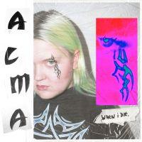 Cover Alma [FI] - When I Die